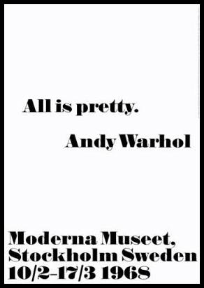 All is pretty. Tavla. Andy Warhol, Stormposter